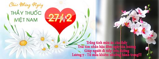 Chúc mừng ngày thầy thuốc Việt Nam 27-2